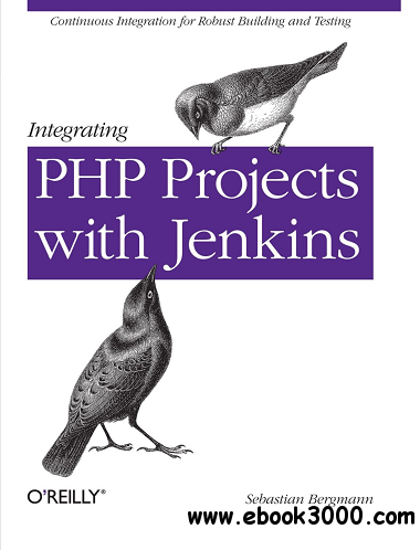 Integrating PHP Projects with Jenkins free download