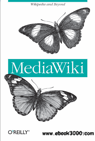 MediaWiki : Wikipedia and Beyond free download