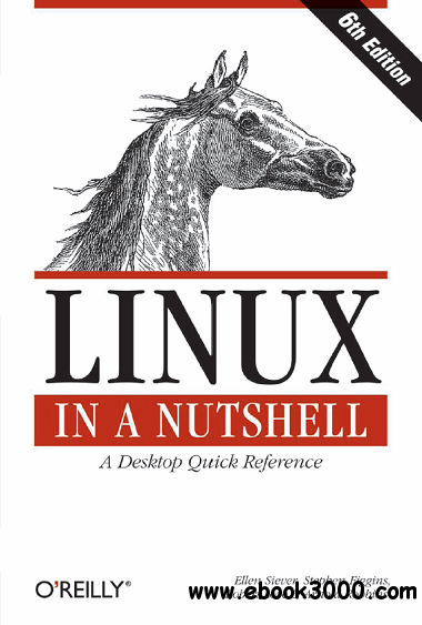Linux in a Nutshell, 6th Edition download dree