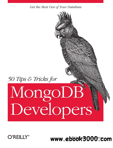 50 Tips and Tricks for MongoDB Developers free download