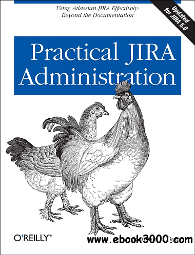Practical JIRA Administration free download
