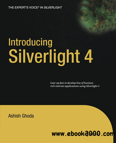 Introducing Silverlight 4 free download
