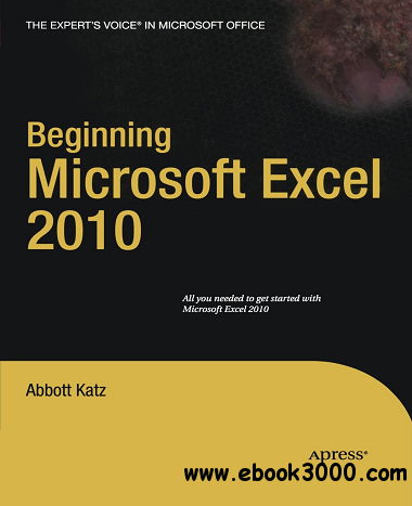 Beginning Microsoft Excel 2010 download dree