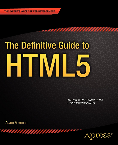 The Definitive Guide to HTML5 free download