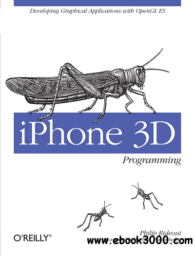 iPhone 3D Programming: Developing Graphical Applications with OpenGL ES download dree