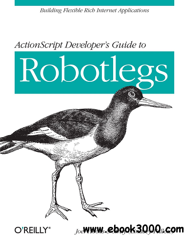 ActionScript Developer's Guide to Robotlegs free download