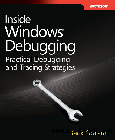 Inside Windows Debugging: A Practical Guide to Debugging and Tracing Strategies in Windows free download