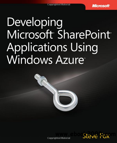 Developing Microsoft SharePoint Applications Using Windows Azure free download