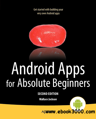 Android Apps for Absolute Beginners, 2nd Edition free download