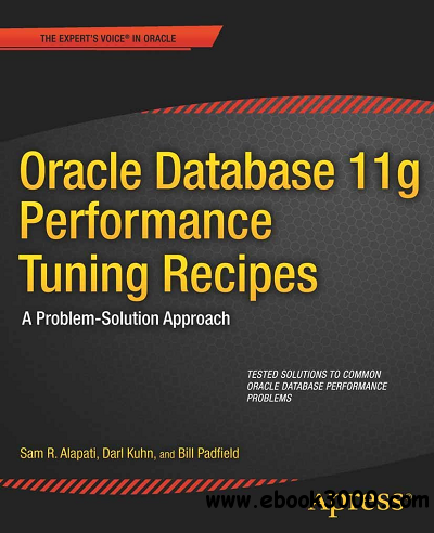Oracle Database 11g Performance Tuning Recipes free download
