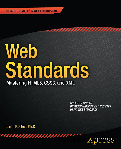 Web Standards: Mastering HTML5, CSS3, and XML free download