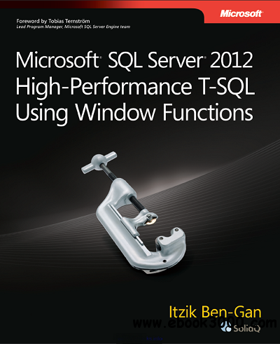 Microsoft SQL Server 2012 High-Performance T-SQL Using Window Functions free download