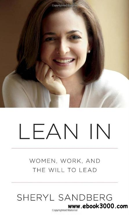 Lean In: Women, Work, and the Will to Lead free download