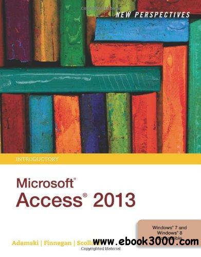 New Perspectives on Microsoft Access 2013, Introductory free download