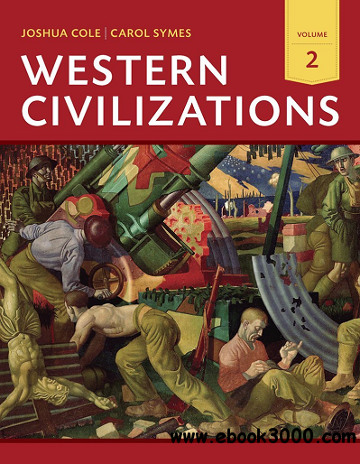 Western Civilizations: Their History & Their Culture, Volume 2 free download