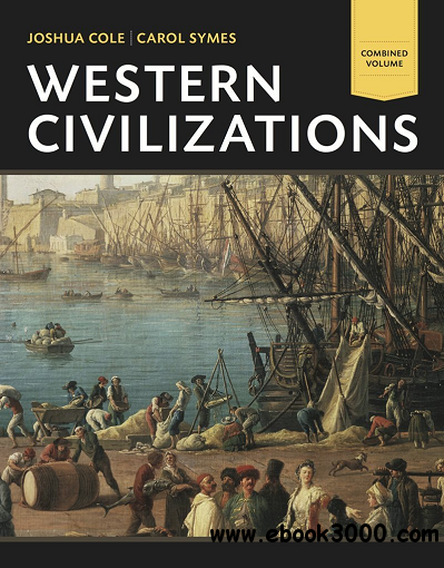 Western Civilizations: Their History & Their Culture, Combined Volume free download