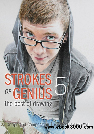 Strokes of Genius 5 - The Best of Drawing: Design and Composition download dree