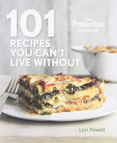 101 Recipes You Can't Live Without: The Prevention Cookbook free download